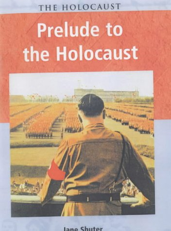 9780431153605: Holocaust: Prelude to the Holocaust Hardback