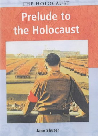 9780431153650: Holocaust Prelude to the Holocaust paperback