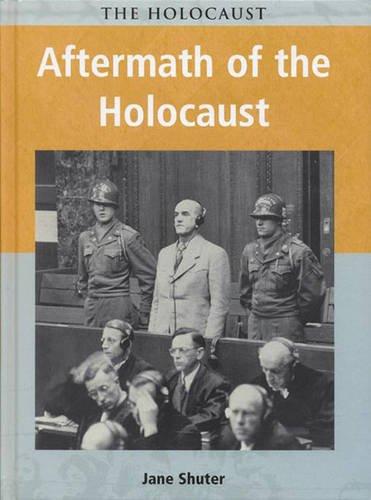 9780431153728: Holocaust Aftermath of the Holocaust Hardback