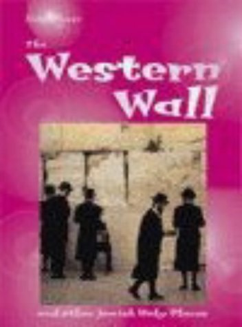 9780431155210: The Western Wall (Holy Places) (Holy Places)