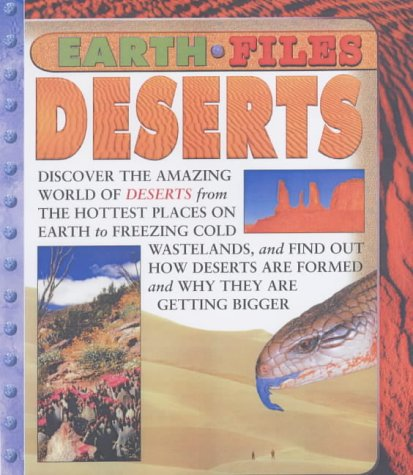 Earth Files: Deserts (Earth Files) (9780431156248) by Ganeri, Anita