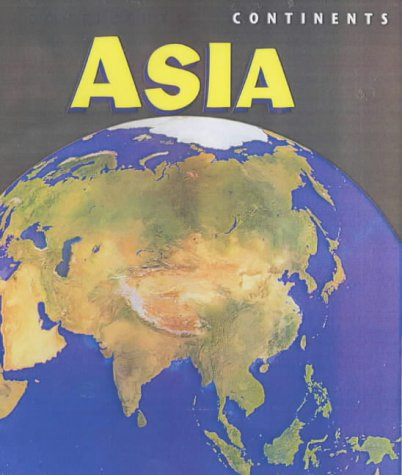 9780431157917: Continents Asia Hardback