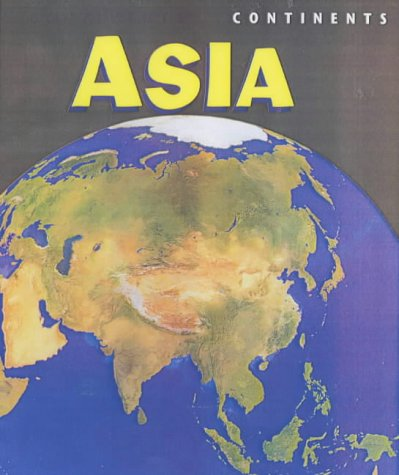 9780431157993: Asia (Continents)