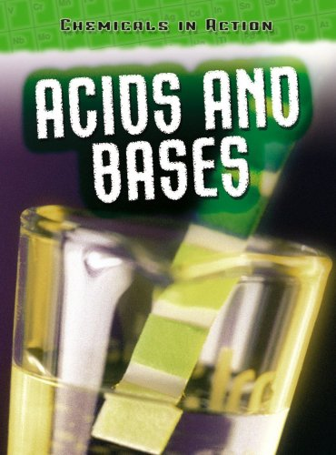 9780431162195: Acids and Bases (Chemicals in Action) (Chemicals in Action)