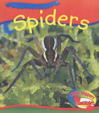 Spiders (Little Nippers: Creepy Creatures) (0431163065) by Monica Hughes