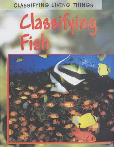 9780431167916: Clssifying Fish (Classifying Living Things)
