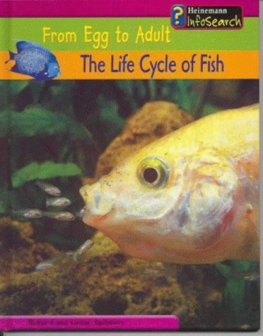 9780431168623: The Life Cycle of Fish (From Egg to Adult) (From Egg to Adult)