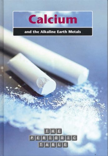 9780431169880: The Periodic Table: Calcium and the Alkaline Earth Metals Hardback