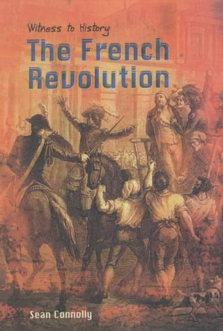9780431170367: Witness to History: The French Revolution Paperback