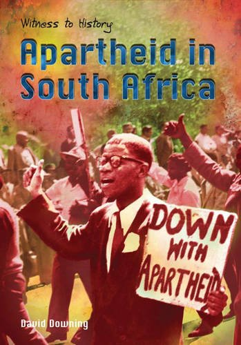 9780431170565: Witness to History: Apartheid in South Africa Hardback