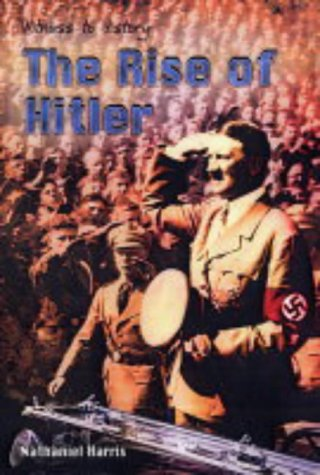 9780431170664: Witness to History: The Rise of Hitler Hardback