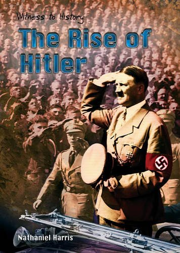 9780431170718: Witness to History: The Rise of Hitler Paperback