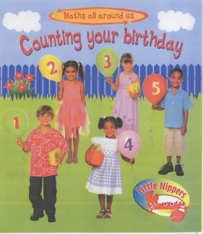 9780431171906: Counting Your Birthday (Little Nippers: Maths All Around Us...)