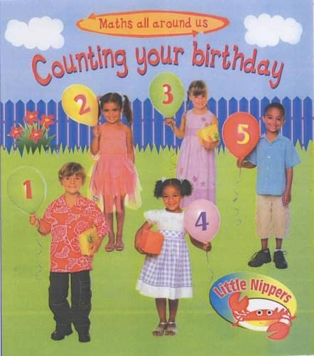 9780431171951: Counting Your Birthday (Little Nippers: Maths All Around Us...)