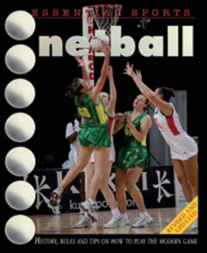 9780431173962: Essential Sports: Netball, 2nd edition