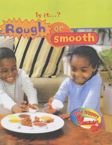 9780431174006: Is It Rough or Smooth? (Little Nippers) (Little Nippers)