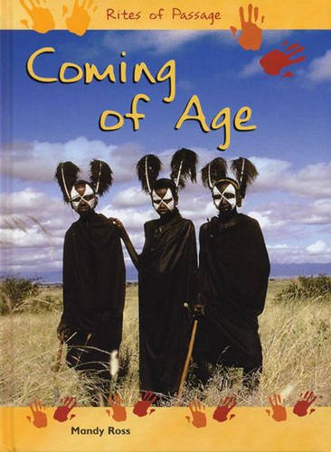 9780431177182: Coming Of Age (Rites of Passage)