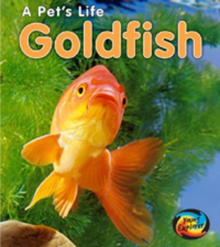 9780431177960: Goldfish (Young Explorer: A Pet's Life)