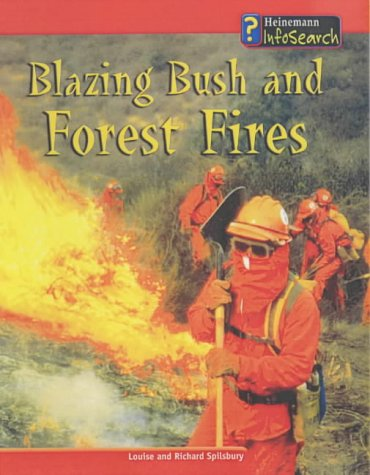 9780431178561: Blazing Bush & Forest Fire (Awesome Forces of Nature)