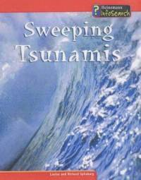 9780431178684: Awesome Forces of Nature: Sweeping Tsunamis : Sweeping Tsunamis (Heinemann Infosearch): Sweeping Tsunamis (Heinemann Infosearch)