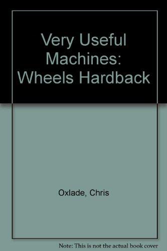 9780431178950: Wheels (Very Useful Machines) (Very Useful Machines)