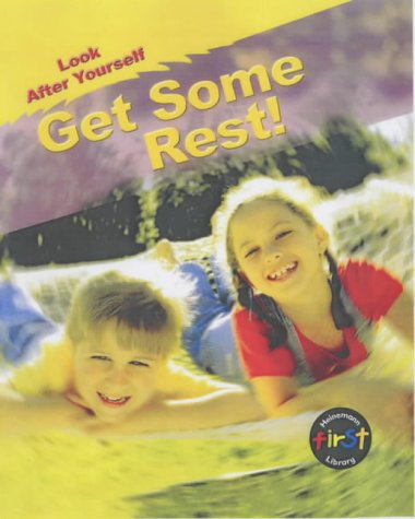 9780431180212: Get Some Rest! (Look After Yourself)