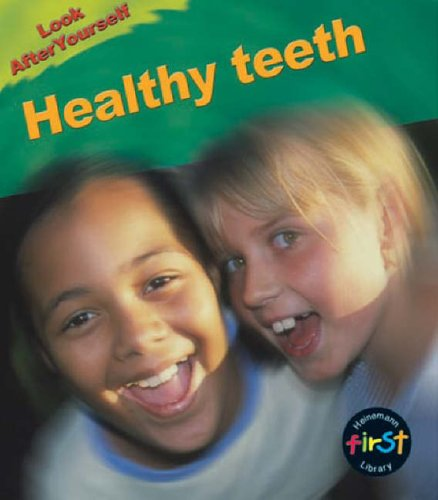 9780431180397: Healthy Teeth: Guided Reading Pack (Look After Yourself)