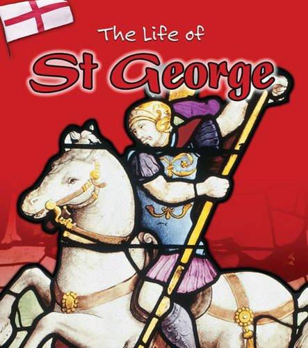 St. George (Life Of...) (9780431180885) by Ganeri, Anita