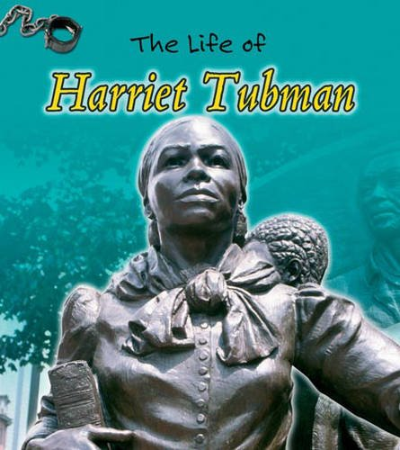 9780431180946: The Life of Harriet Tubman Hardback