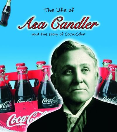 9780431180984: Asa Candler (Life of.)