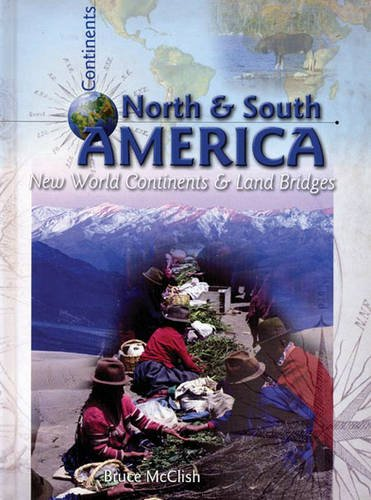 North and South America: New World Continents: Leila Foster, Mary