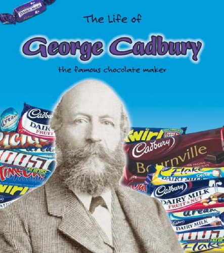 9780431181714: George Cadbury (Life Of...) (The Life of . . .)