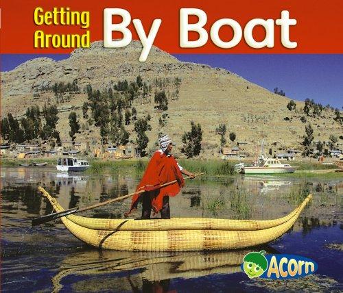 9780431182223: Getting Around by Boat (Acorn: Getting Around) (Acorn: Getting Around)