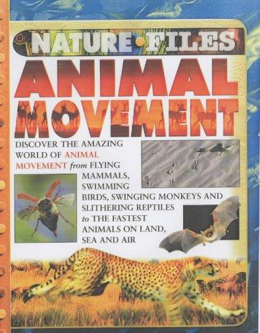 9780431182445: Animal Movement (Nature Files)