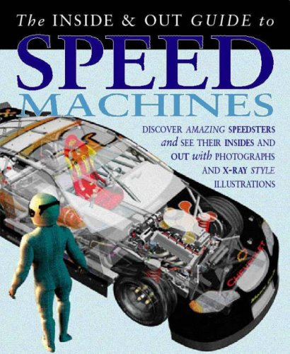 9780431183091: Speed Machines (Inside and Out Guides) (Inside and Out Guides)