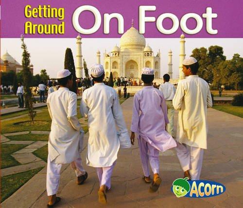 9780431183237: Getting Around on Foot (Getting Around) (Getting Around)