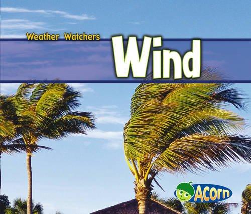 Wind (Weather Watchers): Mayer, Cassie