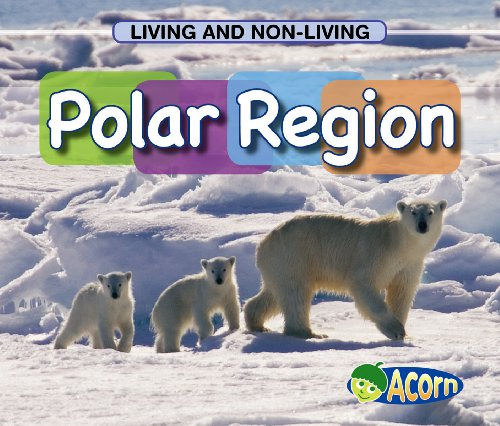 9780431184654: In a Polar Region (Acorn: Living and Nonliving)