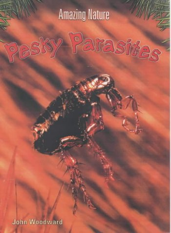 9780431185743: Pesky Parasites (Amazing Nature)