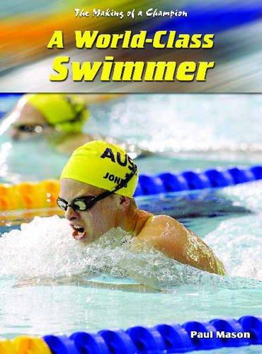 9780431189222: Making Of A Champion: A World-Class Swimmer Hardback
