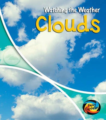 9780431190280: Clouds (Watching the Weather) (Watching the Weather)