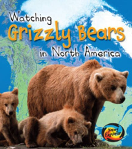9780431190792: Watching Grizzly Bears in North America (Wild World)