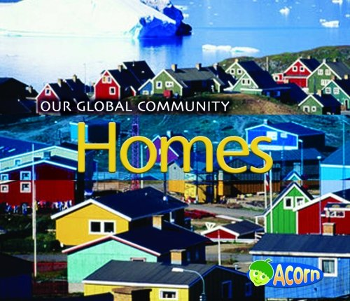 9780431191119: Homes (Acorn: Our Global Community)