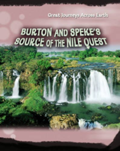 9780431191225: Burton and Speke's Source of the Nile Quest