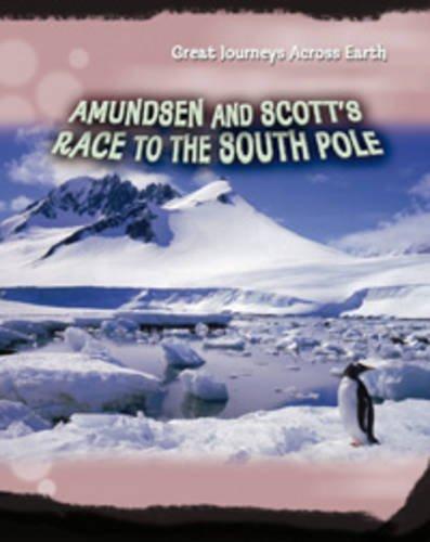 9780431191232: Amundsen & Scott's Race to the South Pole (Great Journeys)