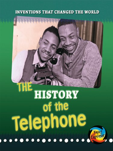 9780431191553: The History of the Telephone (Young Explorer: Inventions That Changed the World)