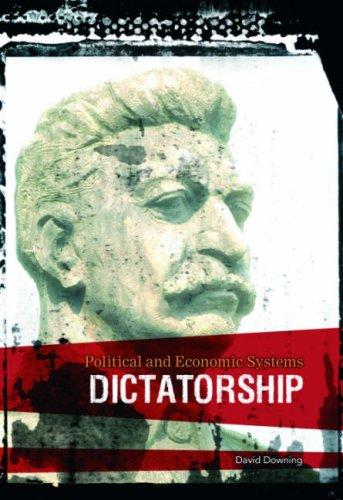 9780431191683: Dictatorship (Political & Economical History)