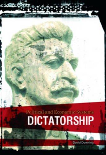 9780431191751: Dictatorship (Political & Economic Systems)