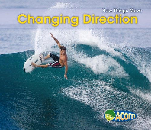 9780431193304: Changing Direction (Acorn: How Things Move)