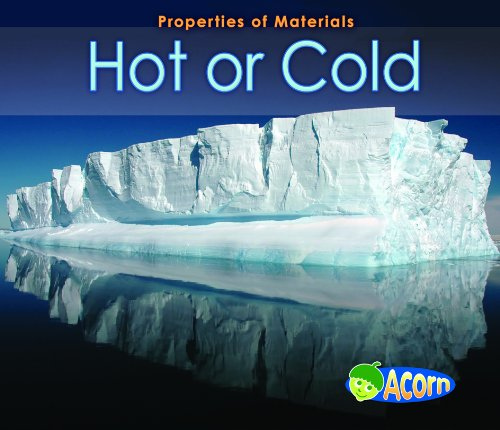 9780431193465: Hot Or Cold (Acorn: Properties of Materials)